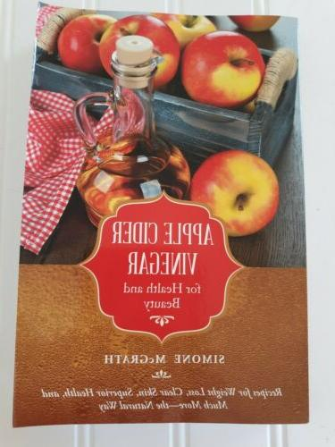 Apple Cider Vinegar for Health and Beauty: Recipes for Weigh